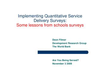 Implementing Quantitative Service Delivery Surveys: Some lessons from schools surveys