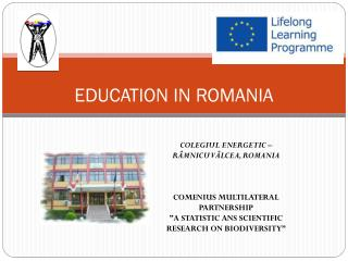 EDUCATION IN ROMANIA