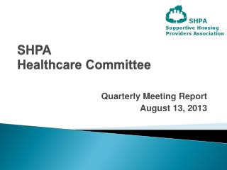 SHPA Healthcare Committee