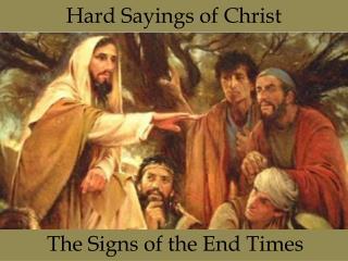 Hard Sayings of Christ