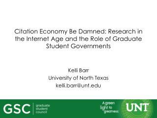 Kelli Barr University of North Texas k elli.barr@unt