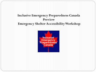 Inclusive Emergency Preparedness Canada  Preview  Emergency Shelter Accessibility Workshop