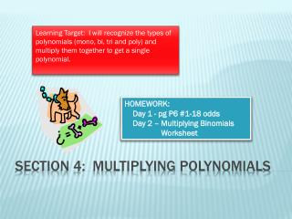Section 4:  Multiplying Polynomials