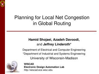 Planning for Local Net Congestion  in Global Routing