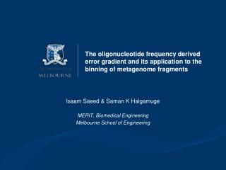 Isaam Saeed  &  Saman  K  Halgamuge MERIT, Biomedical Engineering Melbourne School of Engineering