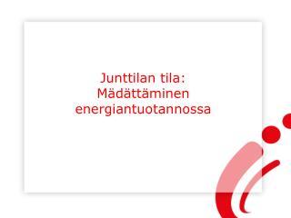 Junttilan tila: Mädättäminen energiantuotannossa