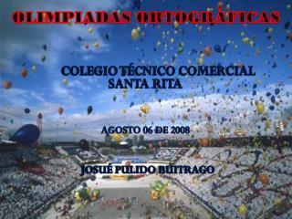 COLEGIO TÉCNICO COMERCIAL SANTA RITA AGOSTO 06 DE 2008