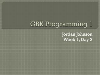 GBK Programming 1