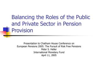 Balancing the Roles of the Public and Private Sector in Pension Provision