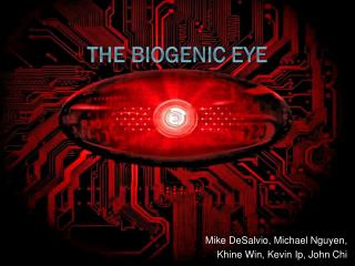 The Biogenic Eye