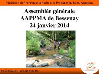Assemblée générale AAPPMA de  Bessenay 24 janvier 2014
