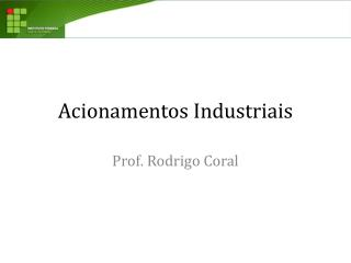 Acionamentos Industriais