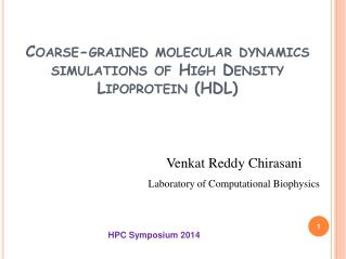 Coarse-grained molecular dynamics simulations of High Density Lipoprotein (HDL)