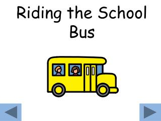 Riding the School Bus