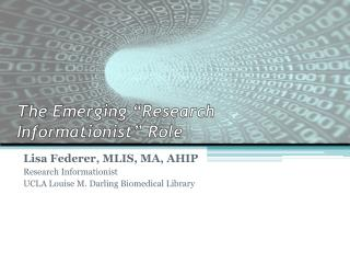 The Emerging �Research Informationist� Role