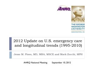 2012 Update on U.S. emergency care and longitudinal trends (1995-2010)