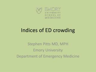 Indices of ED crowding