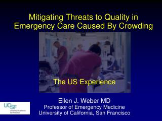 Mitigating Threats to Quality in  Emergency Care Caused  By Crowding