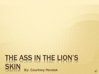 The Ass in the Lion's Skin