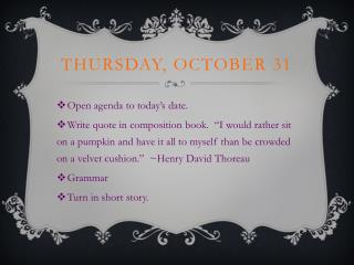 Thursday, October 31