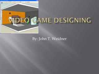 VIDEO GAME DESIGNING