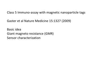 Class 5  Immuno -assay with magnetic  nanoparticle  tags
