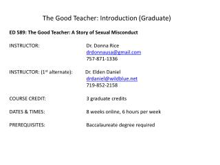 ED 589: The Good Teacher: A Story of Sexual Misconduct