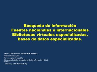 María Guillermina  Albarracín Medina Química Farmacéutica  Farmacoepidemiología  (Mg)