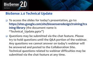 BioSense 2.0 Technical Update