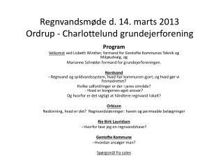 Regnvandsmøde d. 14. marts 2013 Ordrup -  Charlottelund  grundejerforening