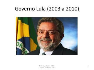 Governo Lula (2003 a 2010)