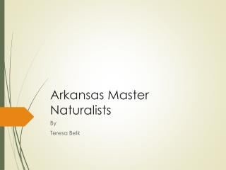 Arkansas Master Naturalists