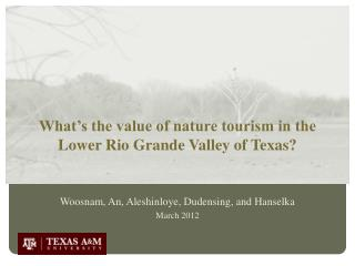 What's the value of nature tourism in the Lower Rio Grande Valley of Texas?