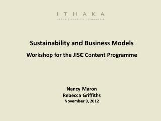Sustainability and Business Models Workshop for the JISC Content  Programme