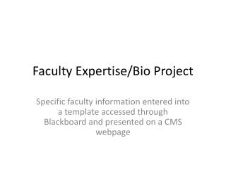 Faculty Expertise/Bio Project