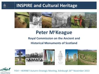 Peter M c Keague Royal Commission on the Ancient  and Historical  Monuments of  Scotland