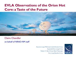 EVLA Observations of the Orion Hot Core: a Taste of the Future
