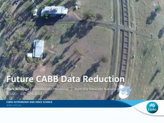 Future CABB Data  R eduction