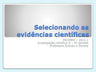 Selecionando as evidências científicas