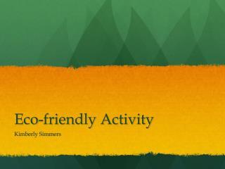 Eco-friendly Activity