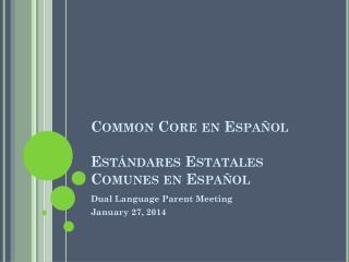 Common Core en  Español Estándares Estatales Comunes  en  Español
