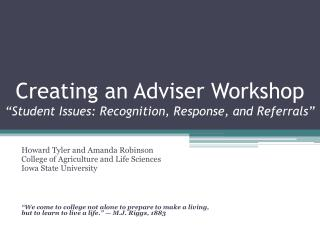 "Creating an Adviser Workshop ""Student Issues: Recognition, Response, and Referrals"""