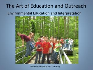 The Art of Education and Outreach