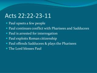 Acts 22:22-23-11
