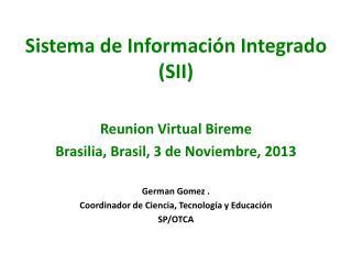 Sistema de Información Integrado   (SII)