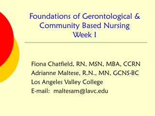 Foundations of Gerontological  Community Based Nursing Week I