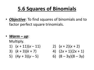 5.6 Squares of Binomials