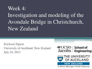 Week 4: Investigation and modeling of the  Avondale Bridge in Christchurch, New Zealand