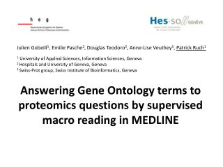 Answering Gene Ontology terms to proteomics questions by supervised macro reading in MEDLINE