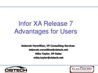 Infor XA Release 7 Advantages for Users